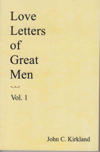 Love Letters of Great Men Vol.1