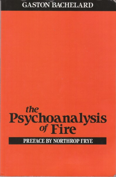 The Psychoanalysis of Fire