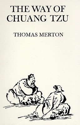 The-Way-of-Chuang-Tzu-Merton-Thomas-9780811201032